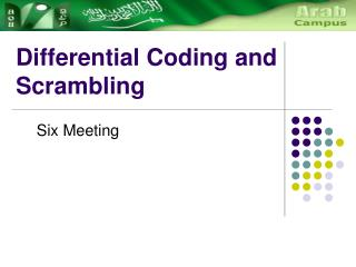 Differential Coding and Scrambling