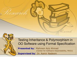 Testing Inheritance & Polymorphism in OO Software using Formal Specification