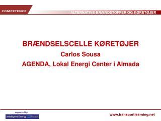 BRÆNDSELSCELLE KØRETØJER Carlos Sousa AGENDA, Lokal Energi Center i Almada