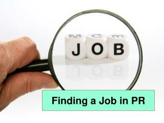 Finding a Job in PR