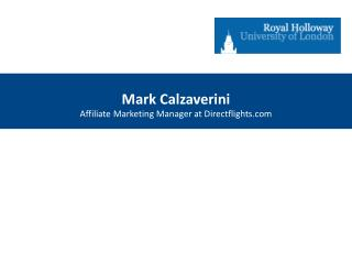 Mark Calzaverini Affiliate Marketing Manager at Directflights