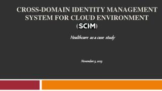 Cross-domain Identity Management  System for Cloud Environment (          )
