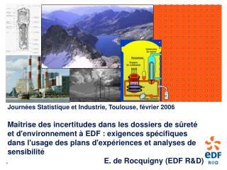 Journées Statistique et Industrie, Toulouse, février 2006