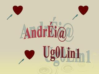 AndrÉi@              Ug0Lin1