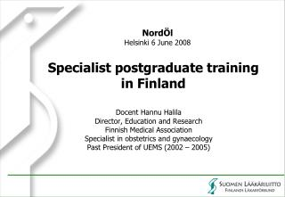 Specialist postgraduate training  in Finland
