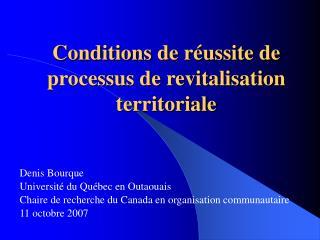 Conditions de réussite de processus de revitalisation territoriale