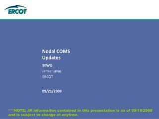 Nodal COMS  Updates