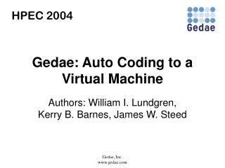 Gedae: Auto Coding to a Virtual Machine