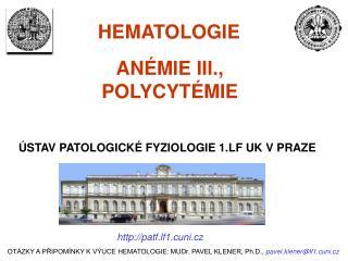 ANÉMIE III., POLYCYTÉMIE