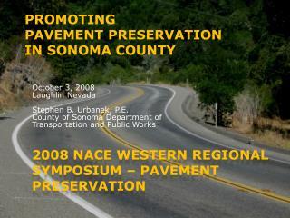 2008 NACE Western Regional Symposium – Pavement Preservation