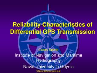 Reliability Characteristics of Differential GPS Transmission