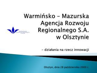 REGIONALNY PROGRAM OPERACYJNY  WARMIA I MAZUTY NA LATA 2007-2013