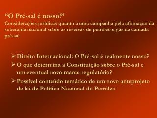Direito Internacional: O Pré-sal é realmente nosso?
