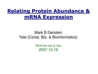 Relating Protein Abundance & mRNA Expression