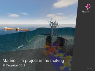 Mariner – a project in the making
