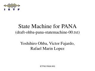 State Machine for PANA (draft-ohba-pana-statemachine-00.txt)