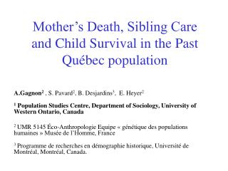 Mother's Death, Sibling Care and Child Survival in the Past Québec population