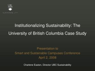 Institutionalizing Sustainability: The University of British Columbia Case Study