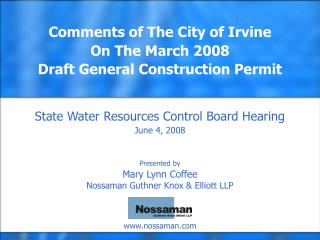 State Water Resources Control Board Hearing June 4, 2008 Presented by Mary Lynn Coffee