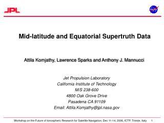 Attila Komjathy, Lawrence Sparks and Anthony J. Mannucci