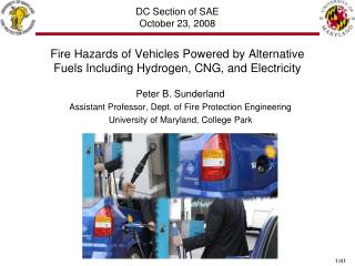 Fire Hazards of Vehicles Powered by Alternative Fuels Including Hydrogen, CNG, and Electricity