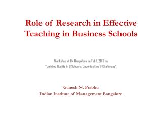 Role of Research in Effective Teaching in Business Schools