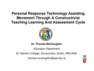 Dr. Thomas McCloughlin Education Department St. Patrick ' s College, Drumcondra, Dublin, IRELAND.