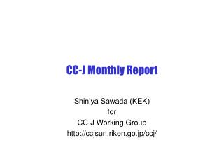 CC-J Monthly Report