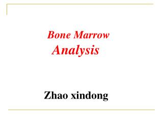 Bone Marrow Analysis Zhao xindong