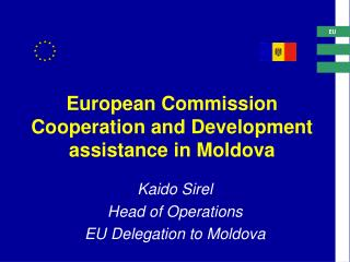 European Commission Cooperation and Development assistance in Moldova