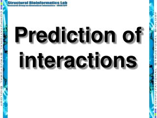 Prediction of interactions