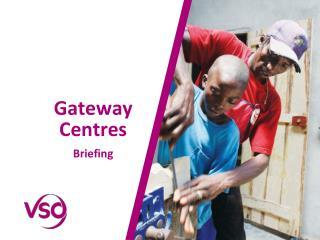 Gateway Centres Briefing