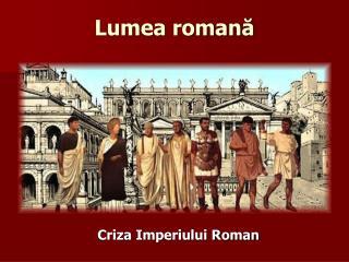 Lumea romană