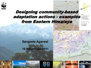 Designing community-based adaptation actions - examples from Eastern Himalaya