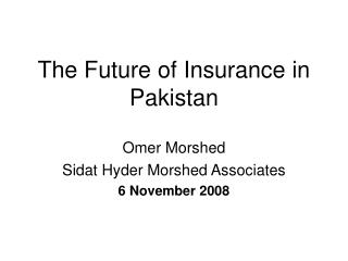 The Future of Insurance in Pakistan