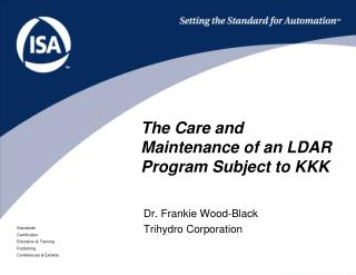 The Care and Maintenance of an LDAR Program Subject to KKK