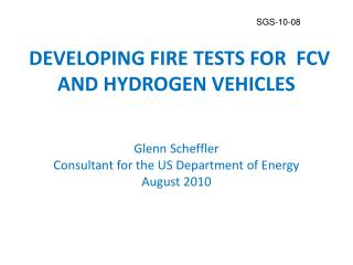 DEVELOPING FIRE TESTS FOR  FCV AND HYDROGEN VEHICLES