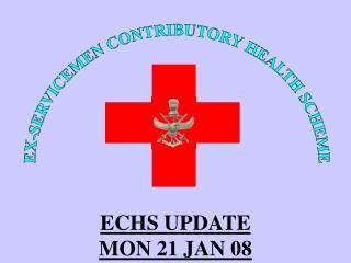 EX-SERVICEMEN CONTRIBUTORY HEALTH SCHEME