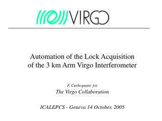 Automation of the Lock Acquisition of the 3 km Arm Virgo Interferometer