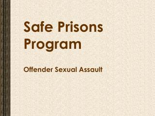 Safe Prisons Program