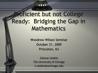 Proficient but not College Ready:  Bridging the Gap in Mathematics