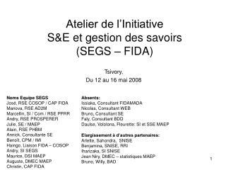 Atelier de l'Initiative  S&E et gestion des savoirs  (SEGS – FIDA)