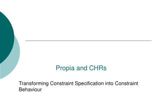 Propia and CHRs