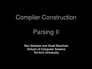 Compiler Construction Parsing II