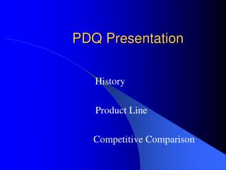 PDQ Presentation