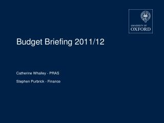 Budget Briefing 2011/12