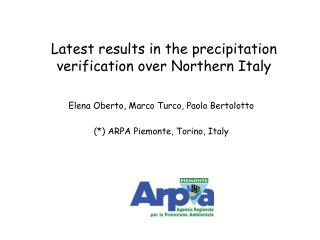 Latest results in the precipitation verification over Northern Italy