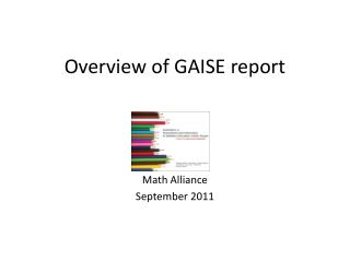 Overview of GAISE report