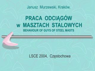 LSCE 2004,  Częstochowa