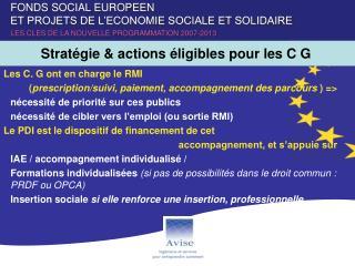 Stratégie & actions éligibles pour les C G